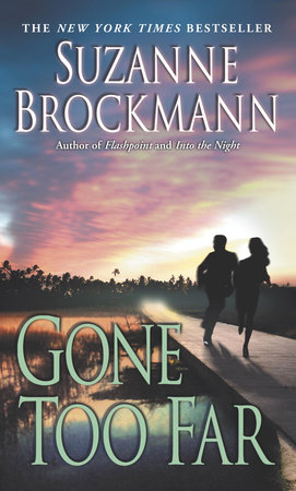 Gone Too Far by Suzanne Brockmann