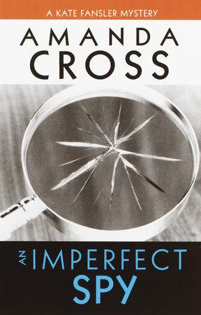 An Imperfect Spy by Amanda Cross