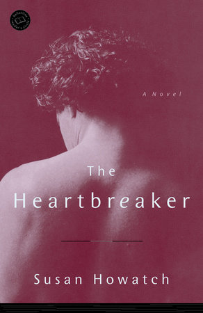 The Heartbreaker by Susan Howatch