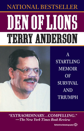 Den of Lions by Terry Anderson
