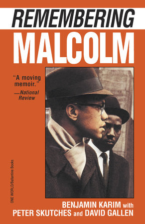 Remembering Malcolm by Benjamin Karim, Peter Skutches and David Gallen