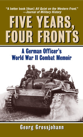 Five Years, Four Fronts by Georg Grossjohann