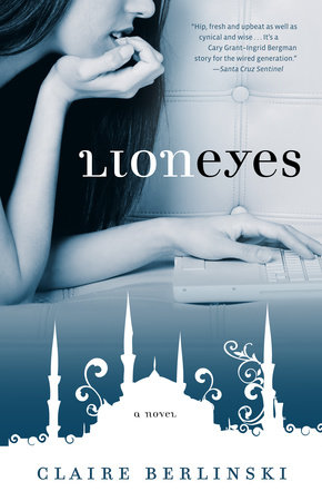 Lion Eyes by Claire Berlinski