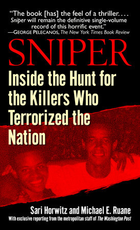 Sniper by Sari Horwitz and Michael Ruane