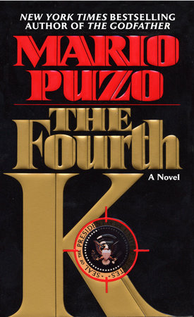 The Fourth K by Mario Puzo