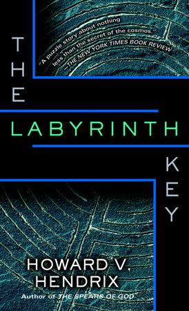 The Labyrinth Key by Howard V. Hendrix