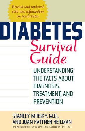 Diabetes Survival Guide by Stanley Mirsky and Joan Heilman
