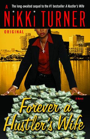 Forever a Hustler's Wife by Nikki Turner
