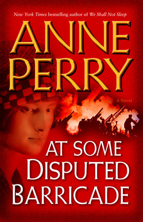 At Some Disputed Barricade by Anne Perry