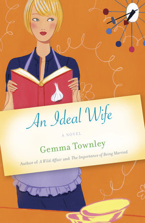 An Ideal Wife by Gemma Townley
