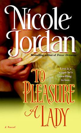 To Pleasure a Lady by Nicole Jordan