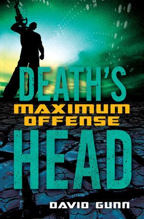 Death's Head  Maximum Offense by David Gunn
