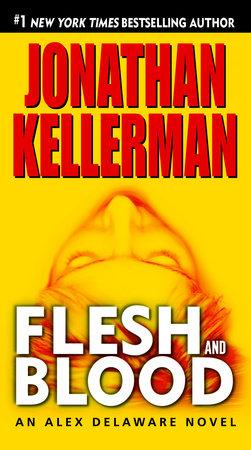 Flesh and Blood by Jonathan Kellerman