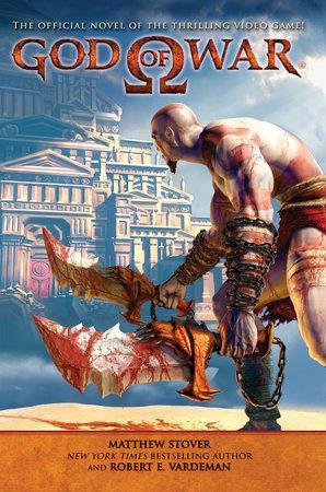 God of War by Matthew Stover and Robert E. Vardeman