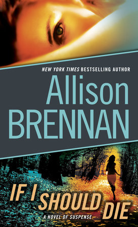 If I Should Die (with bonus novella Love Is Murder) by Allison Brennan