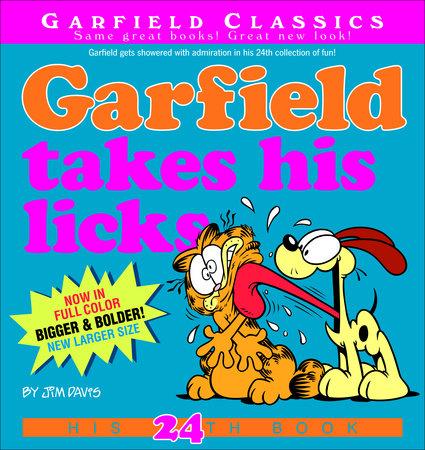 Garfield Takes His Licks by Jim Davis