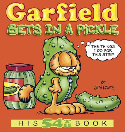 Garfield Gets in a Pickle by Jim Davis