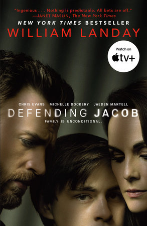 Defending Jacob (TV Tie-in Edition) by William Landay