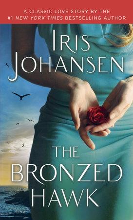 The Bronzed Hawk by Iris Johansen