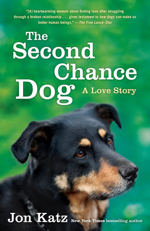 The Second-Chance Dog by Jon Katz