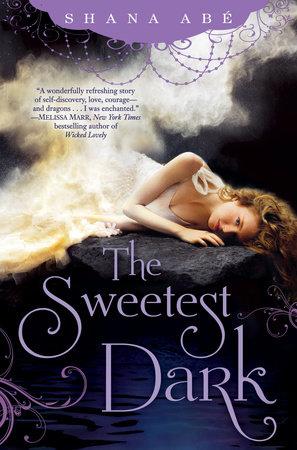 The Sweetest Dark by Shana Abé