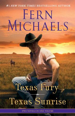 Texas Fury/Texas Sunrise by Fern Michaels