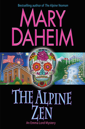 The Alpine Zen by Mary Daheim
