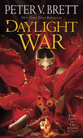 The Daylight War: Book Three of The Demon Cycle by Peter V. Brett