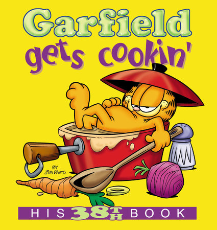 Garfield Gets Cookin' by Jim Davis