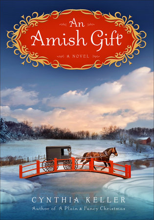 An Amish Gift by Cynthia Keller