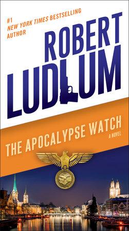 The Apocalypse Watch by Robert Ludlum