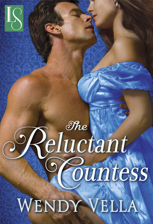 The Reluctant Countess by Wendy Vella