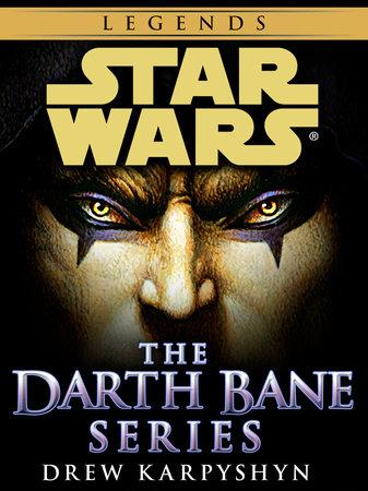 Darth Bane: Star Wars Legends 3-Book Bundle by Drew Karpyshyn