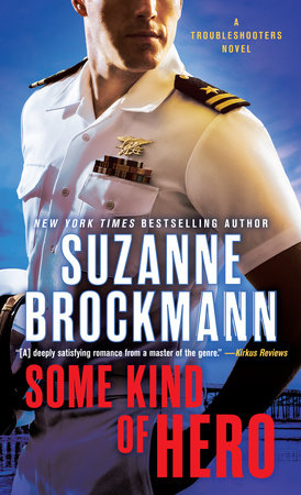 Some Kind of Hero by Suzanne Brockmann
