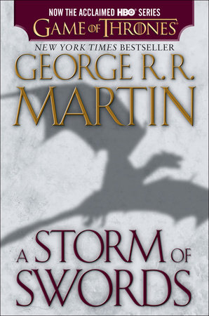 A Storm of Swords (HBO Tie-in Edition): A Song of Ice and Fire: Book Three