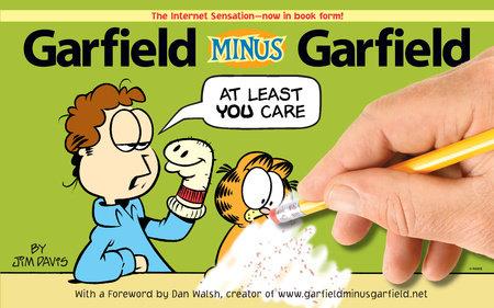 Garfield Minus Garfield by Jim Davis