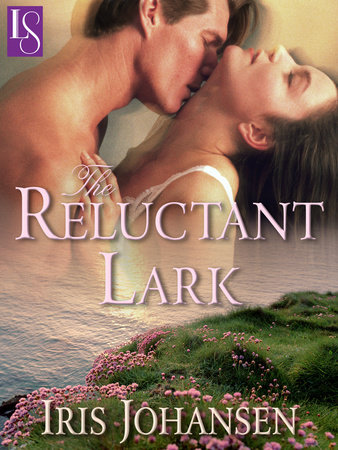 The Reluctant Lark by Iris Johansen