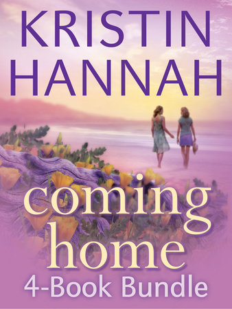 Kristin Hannah's Coming Home 4-Book Bundle by Kristin Hannah