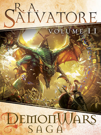 DemonWars Saga Volume 2 by R.A. Salvatore