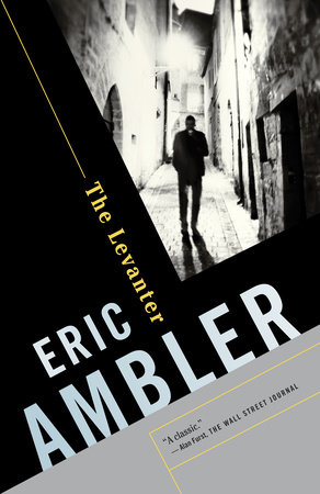 The Levanter by Eric Ambler