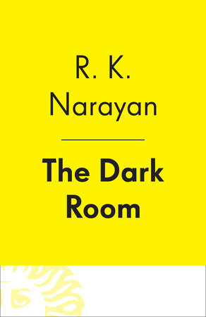 The Dark Room by R. K. Narayan