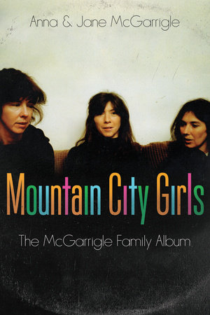 Mountain City Girls by Anna McGarrigle and Jane McGarrigle