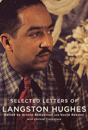 Selected Letters of Langston Hughes by Langston Hughes