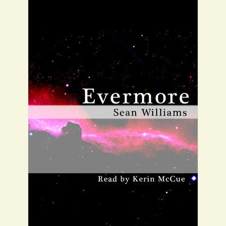 Evermore by Sean Williams
