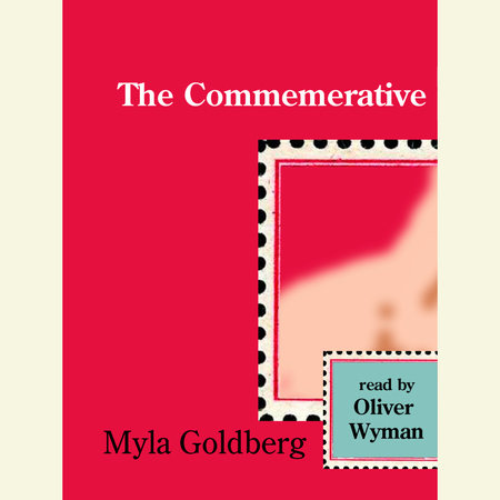 The Commemorative by Myla Goldberg