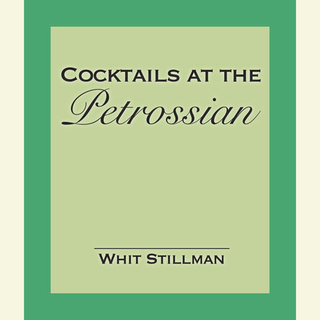 Cocktails at the Petrossian by Whit Stillman