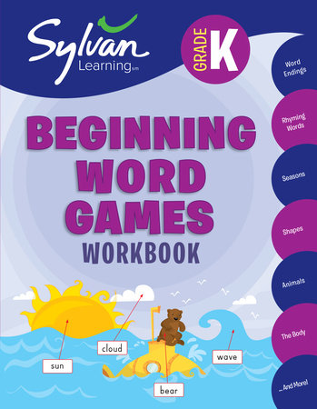 Kindergarten Beginning Word Games Workbook by Sylvan Learning