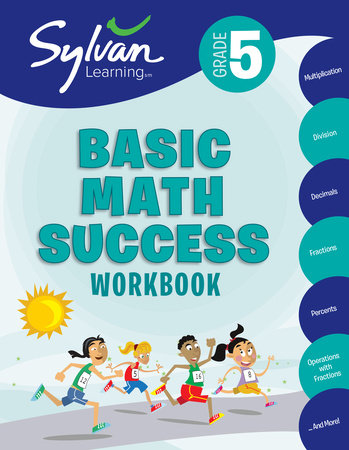 5th Grade Basic Math Success Workbook by Sylvan Learning