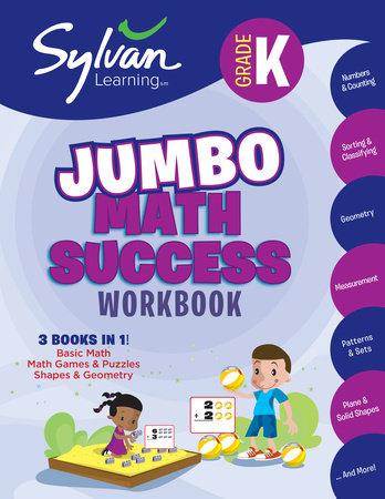 Kindergarten Jumbo Math Success Workbook by Sylvan Learning |  PenguinRandomHouse com: Books