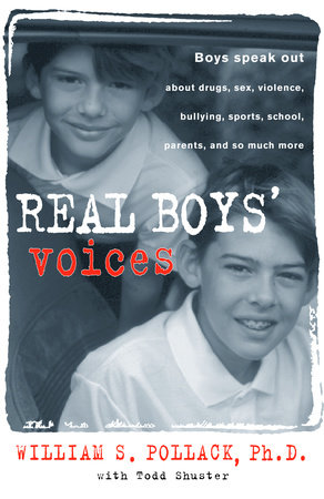 Real Boys' Voices by William Pollack and Todd Shuster